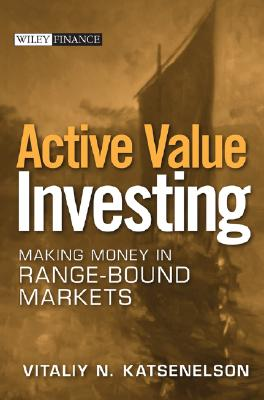 Active Value Investing By Katsenelson, Vitaliy