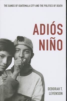 Adios Nino By Levenson, Deborah T.